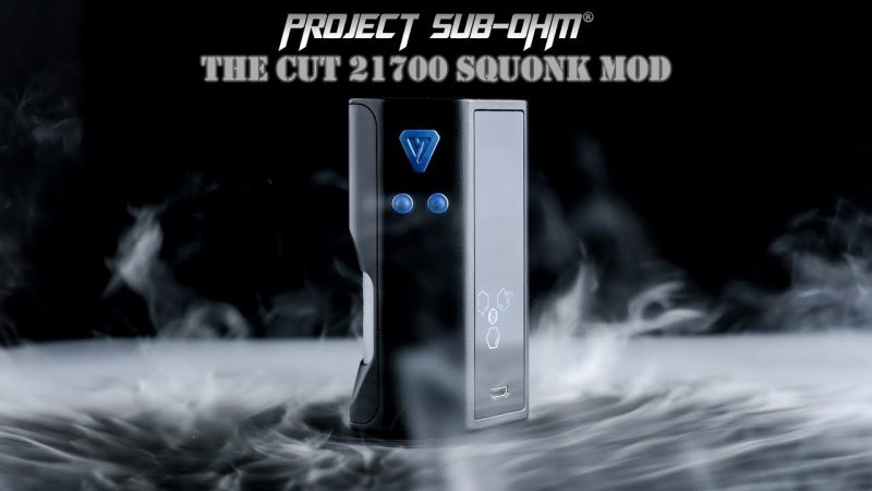 Desire - Cut Squonk Mod, Project Sub-Ohm® Edition